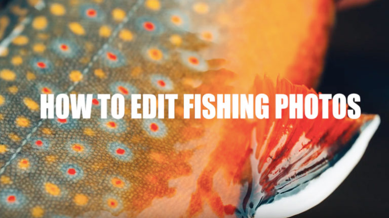 how to edit fishing photos